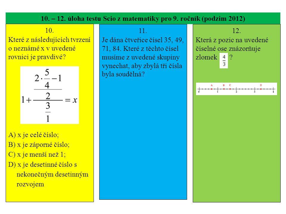 10. – 12. úloha testu Scio z matematiky pro 9. ročník (podzim 2012)