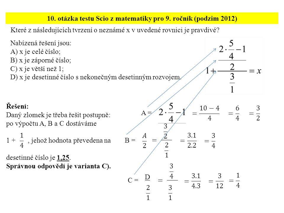10. otázka testu Scio z matematiky pro 9. ročník (podzim 2012)