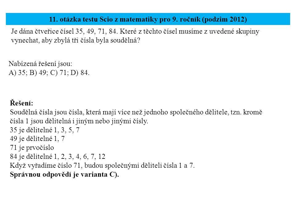 11. otázka testu Scio z matematiky pro 9. ročník (podzim 2012)
