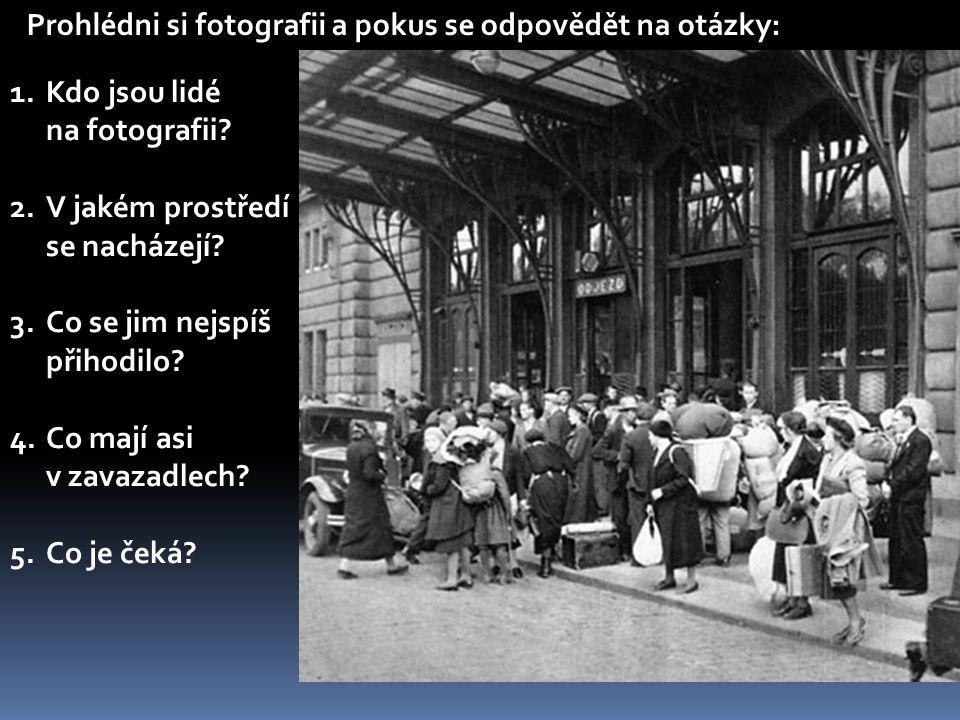 Prohlédni si fotografii a pokus se odpovědět na otázky: