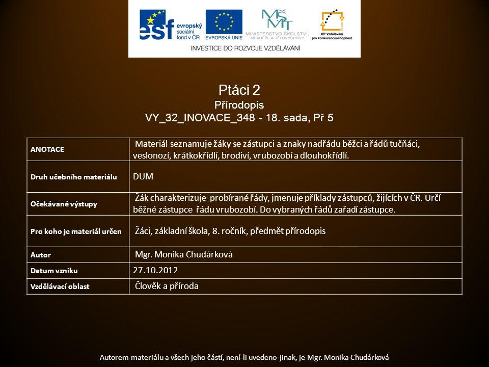 Ptáci 2 Přírodopis VY_32_INOVACE_348 - 18. sada, Př 5