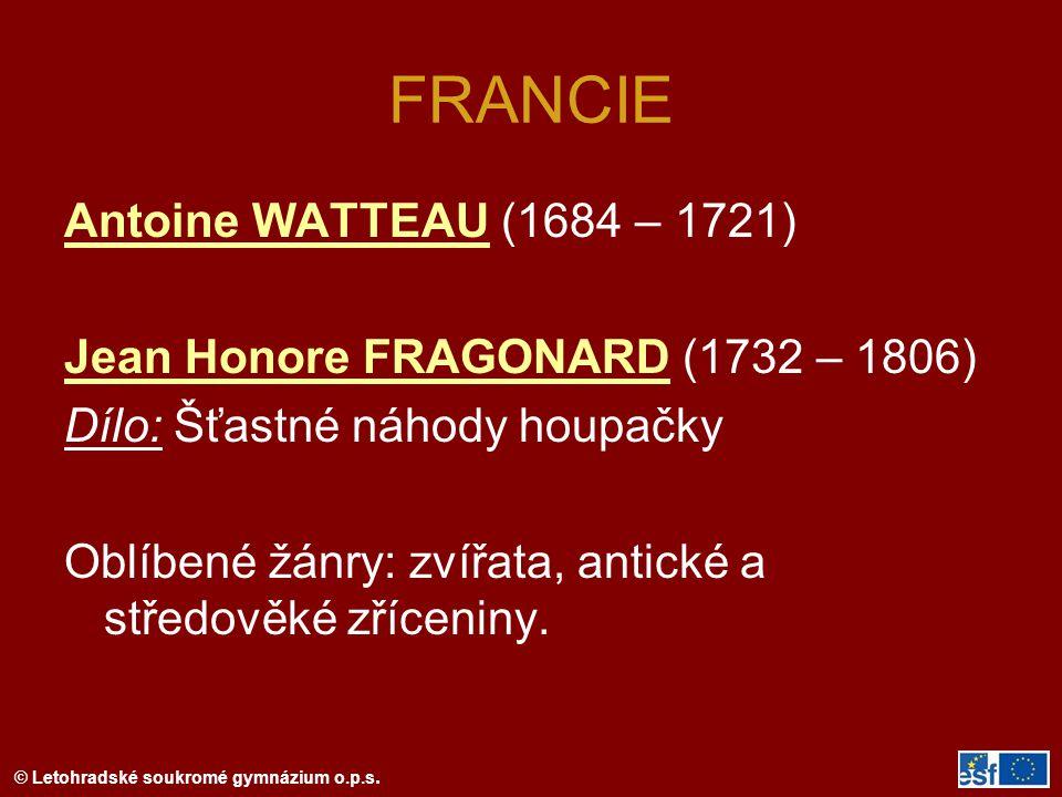 FRANCIE Antoine WATTEAU (1684 – 1721)