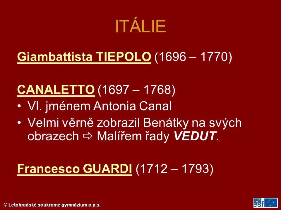 ITÁLIE Giambattista TIEPOLO (1696 – 1770) CANALETTO (1697 – 1768)
