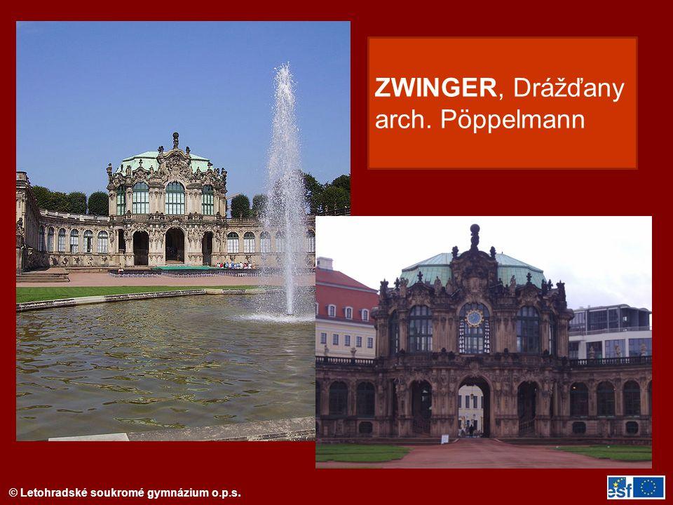 ZWINGER, Drážďany arch. Pöppelmann