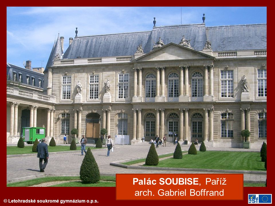 Palác SOUBISE, Paříž arch. Gabriel Boffrand