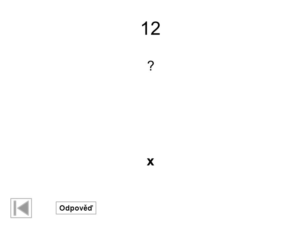 12 x Odpověď