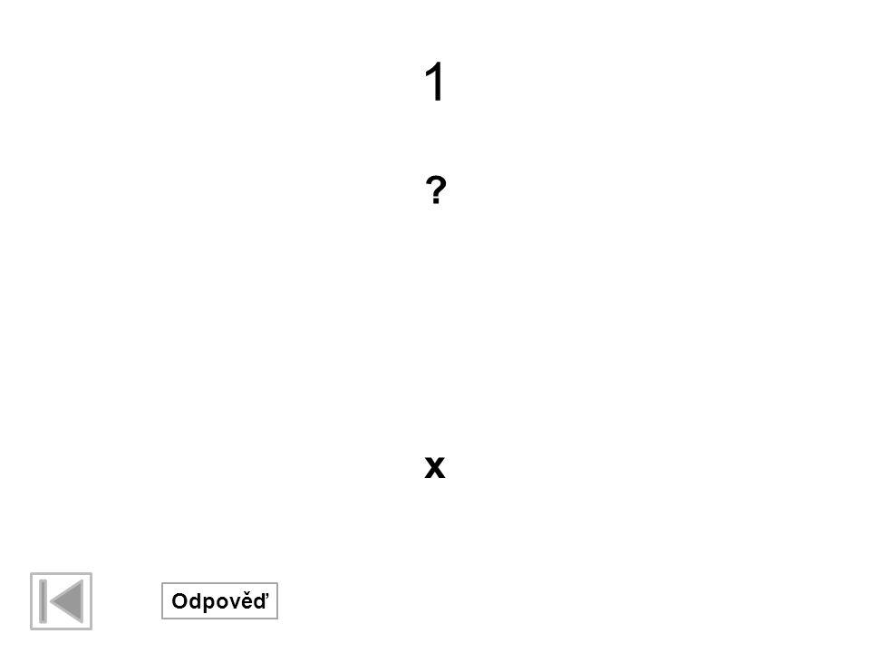 1 x Odpověď