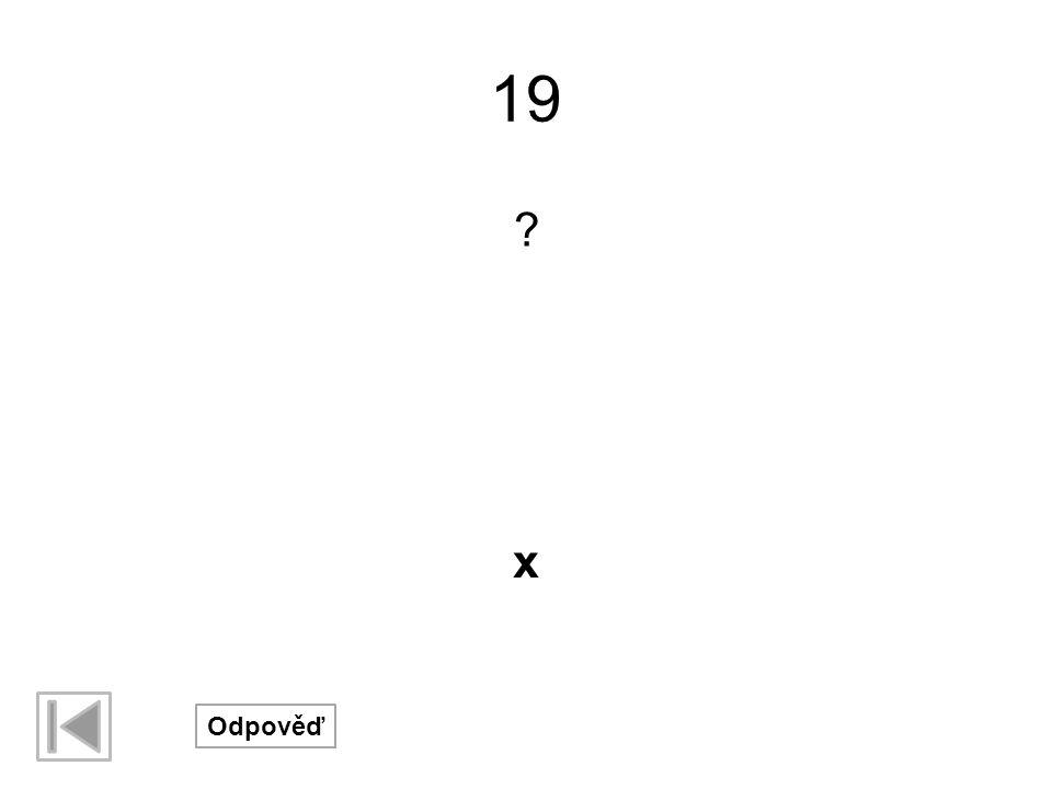 19 x Odpověď
