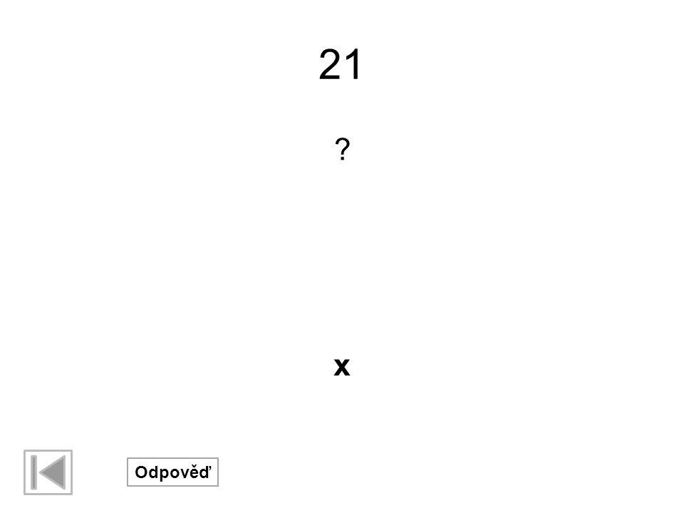 21 x Odpověď