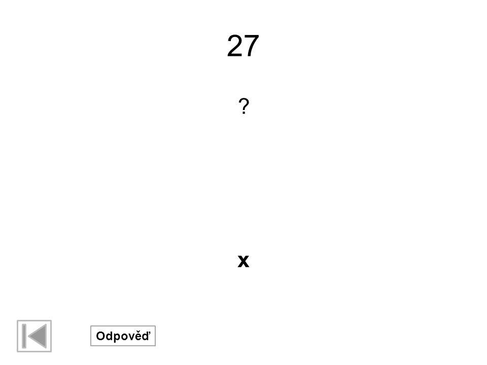 27 x Odpověď