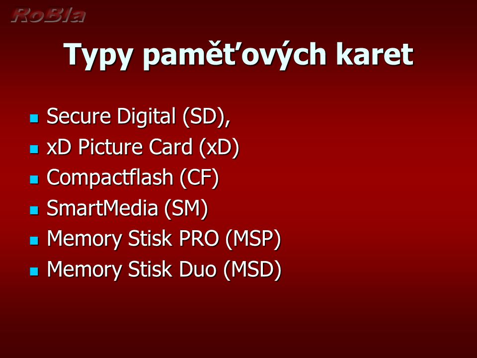 Typy paměťových karet Secure Digital (SD), xD Picture Card (xD)