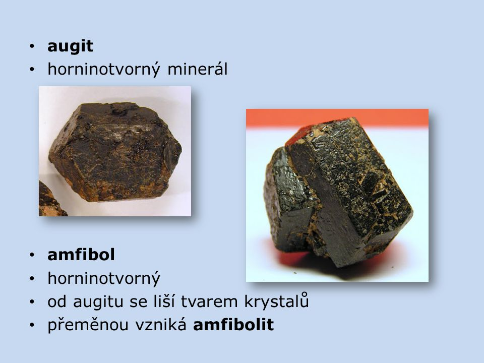 augit horninotvorný minerál. amfibol. horninotvorný.