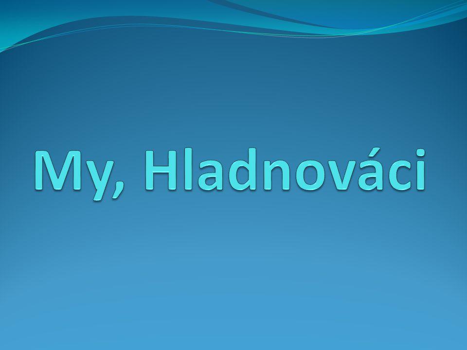 My, Hladnováci