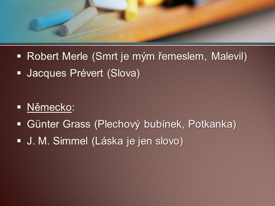Robert Merle (Smrt je mým řemeslem, Malevil)