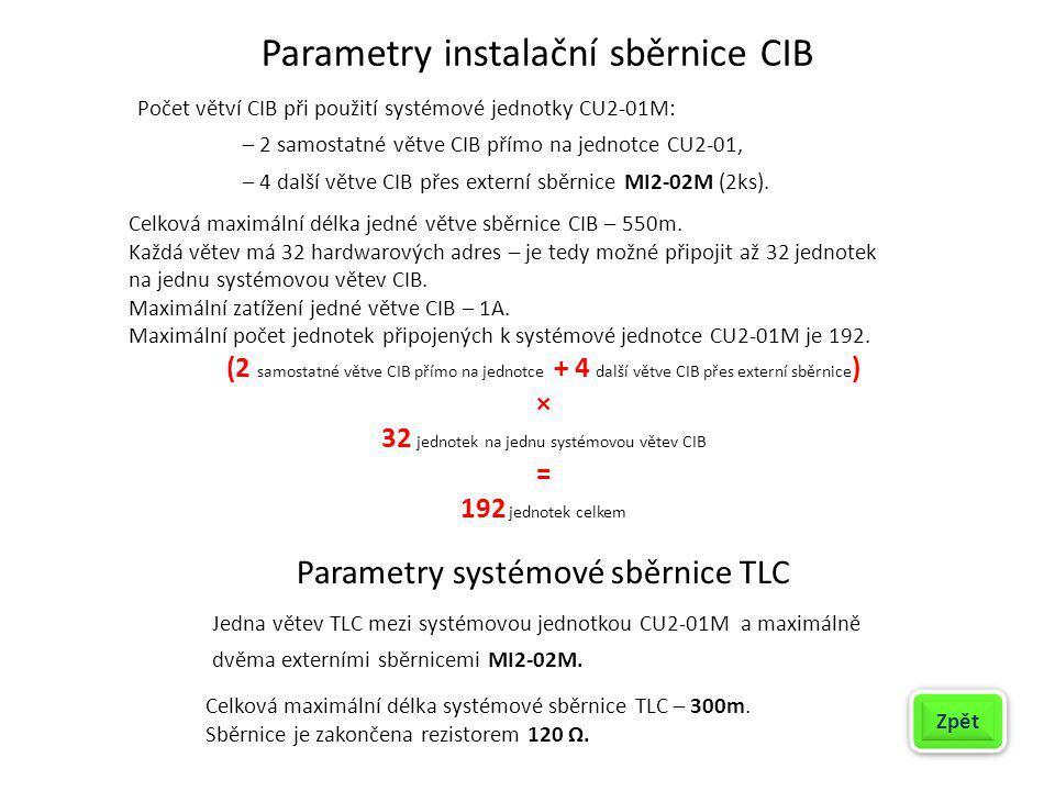 Parametry instalační sběrnice CIB