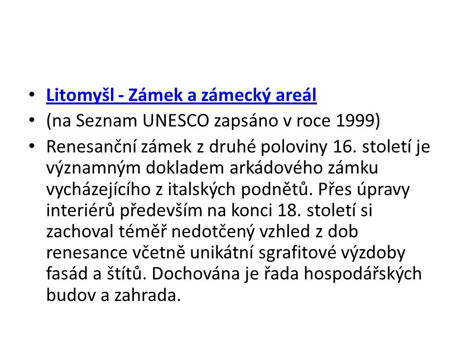Litomyšl - Zámek a zámecký areál