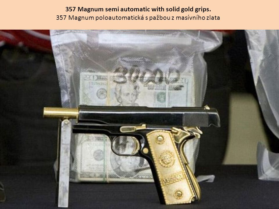 357 Magnum semi automatic with solid gold grips.