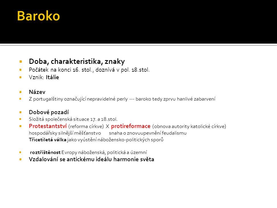 Baroko Doba, charakteristika, znaky