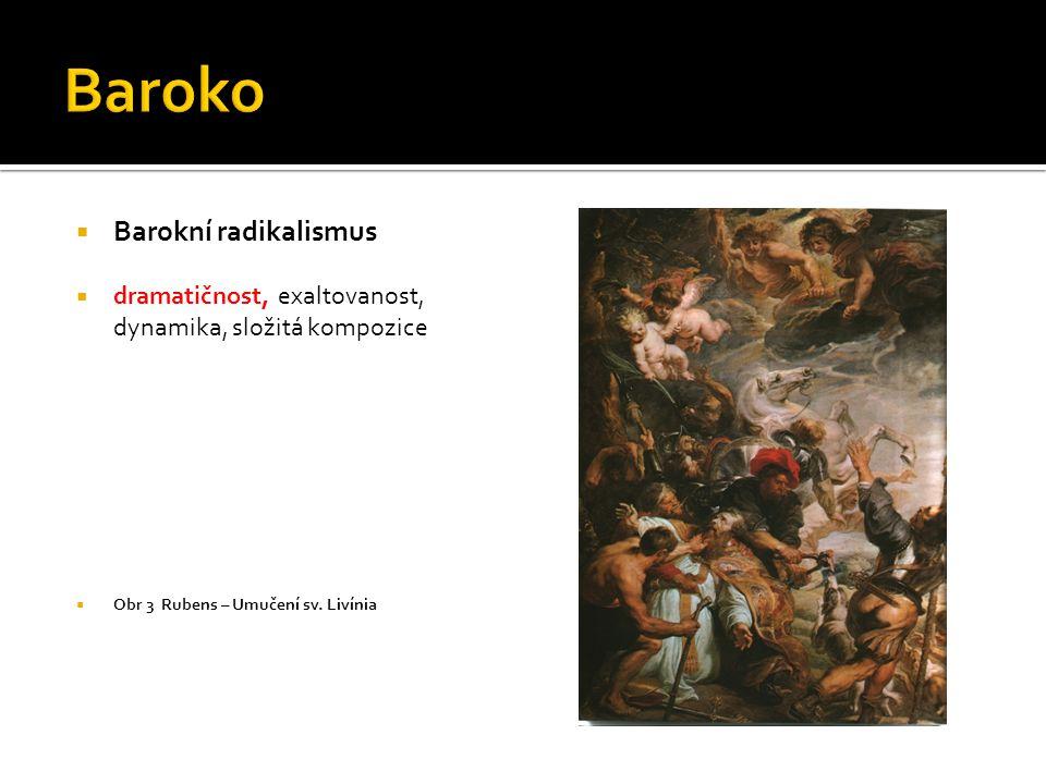 Baroko Barokní radikalismus