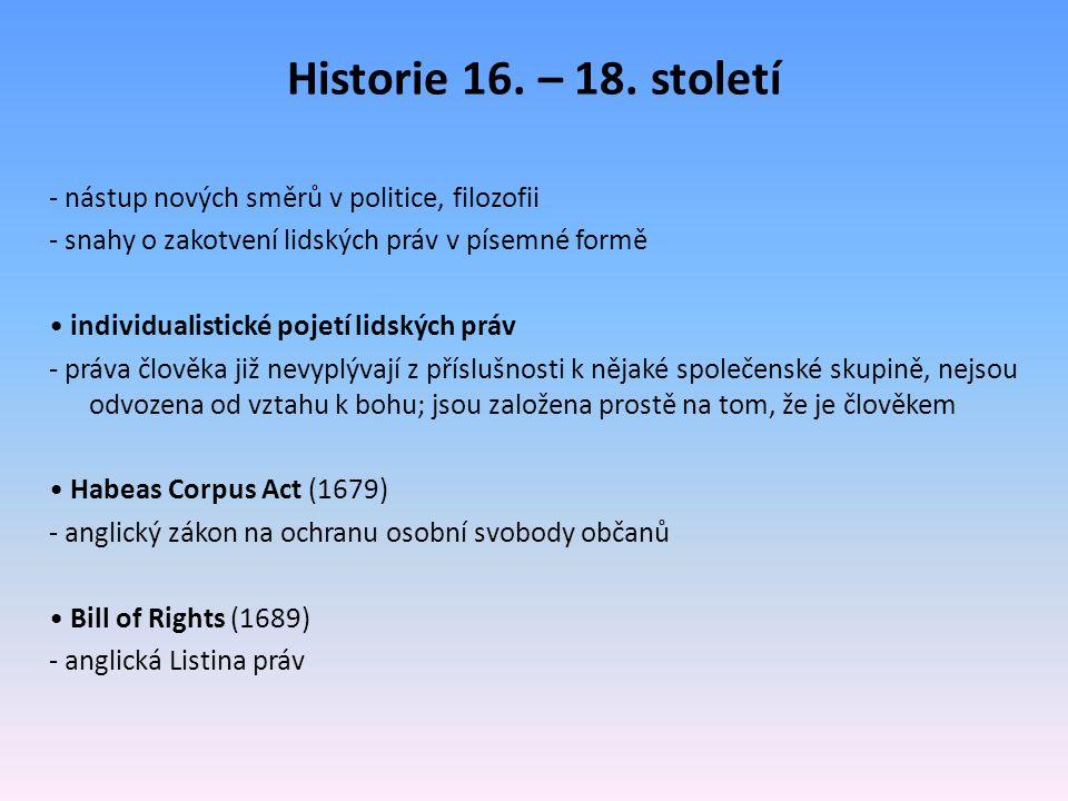 Historie 16. – 18. století - nástup nových směrů v politice, filozofii