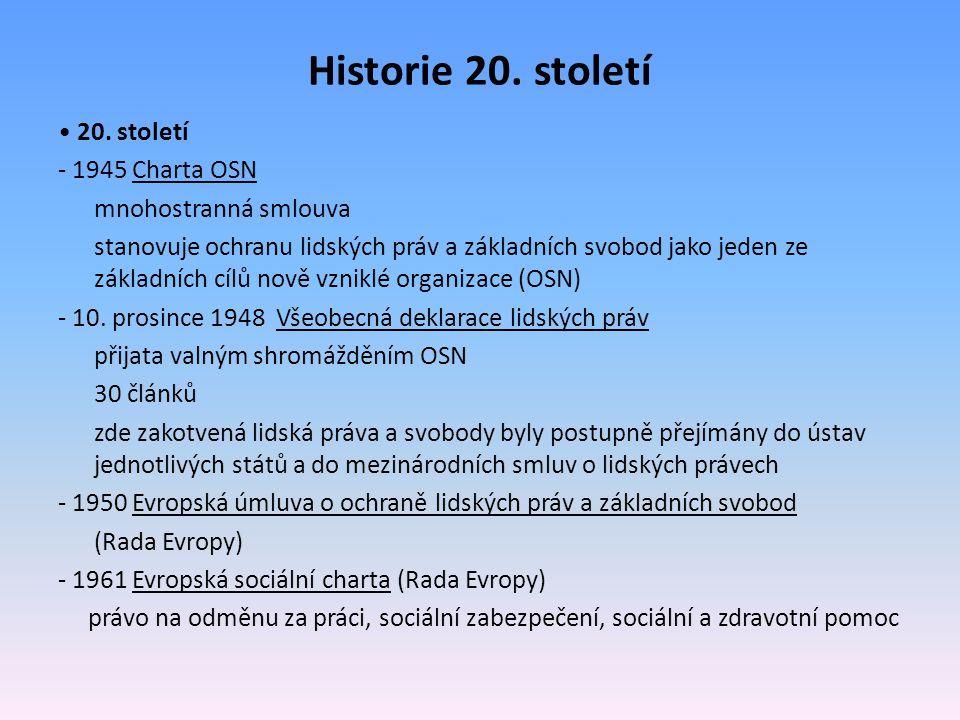 Historie 20. století • 20. století - 1945 Charta OSN