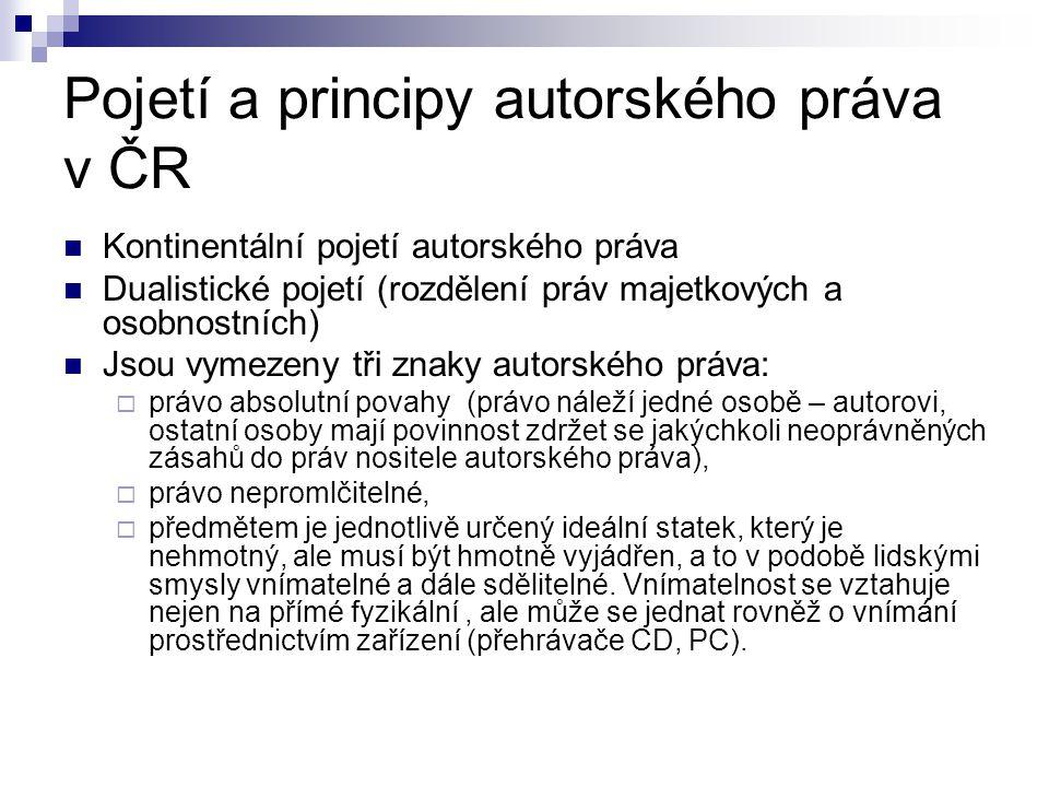 Pojetí a principy autorského práva v ČR