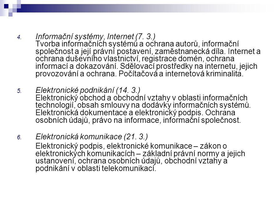 Informační systémy, Internet (7. 3. )