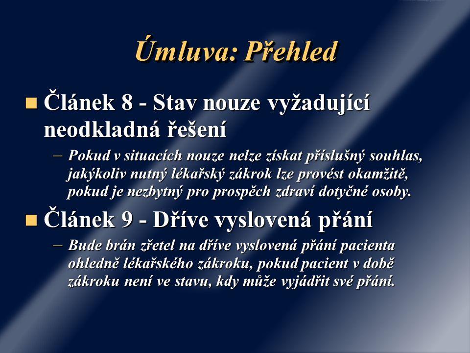 Úmluva: Přehled Článek 8 - Stav nouze vyžadující neodkladná řešení