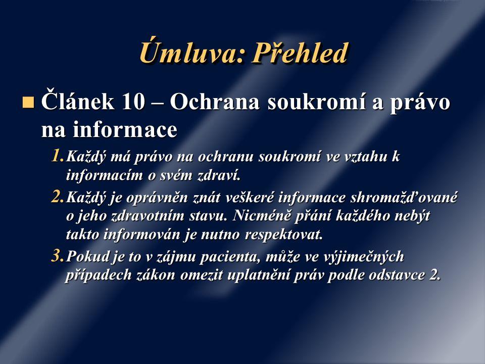 Úmluva: Přehled Článek 10 – Ochrana soukromí a právo na informace