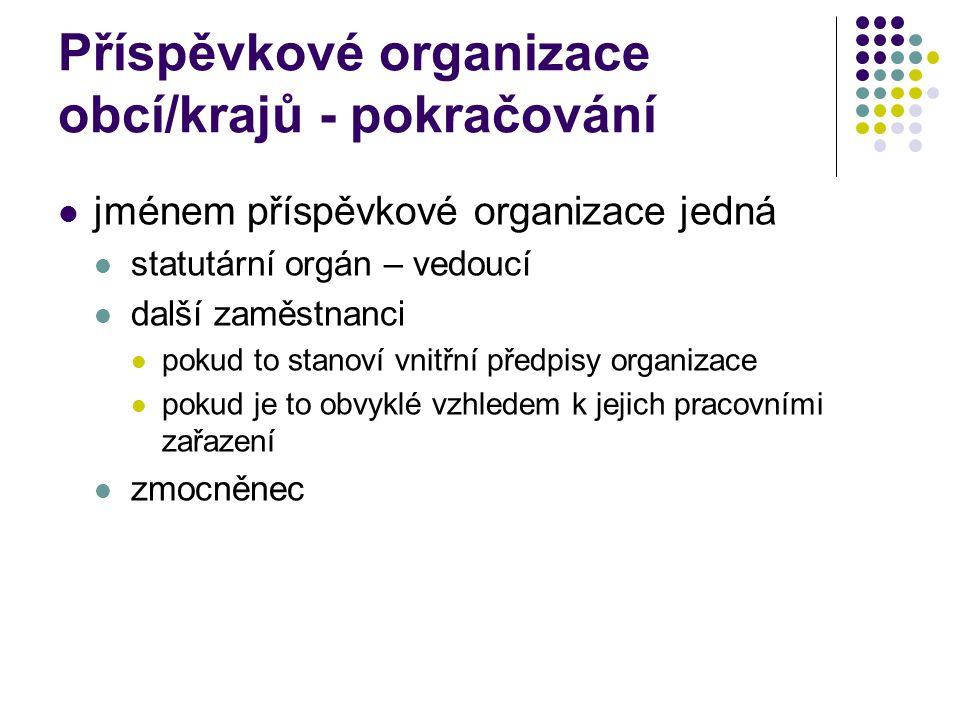 Příspěvkové organizace obcí/krajů - pokračování