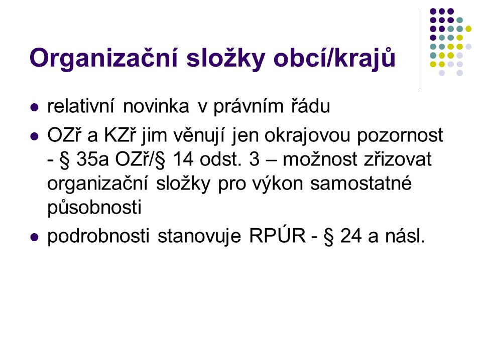 Organizační složky obcí/krajů