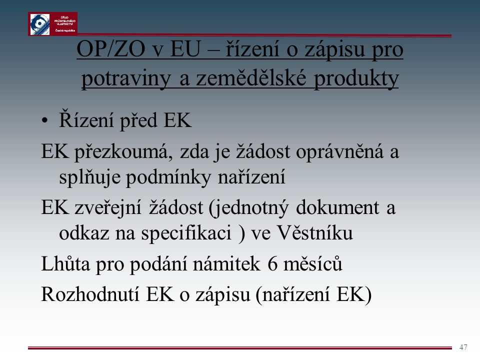 OP/ZO v EU – řízení o zápisu pro potraviny a zemědělské produkty