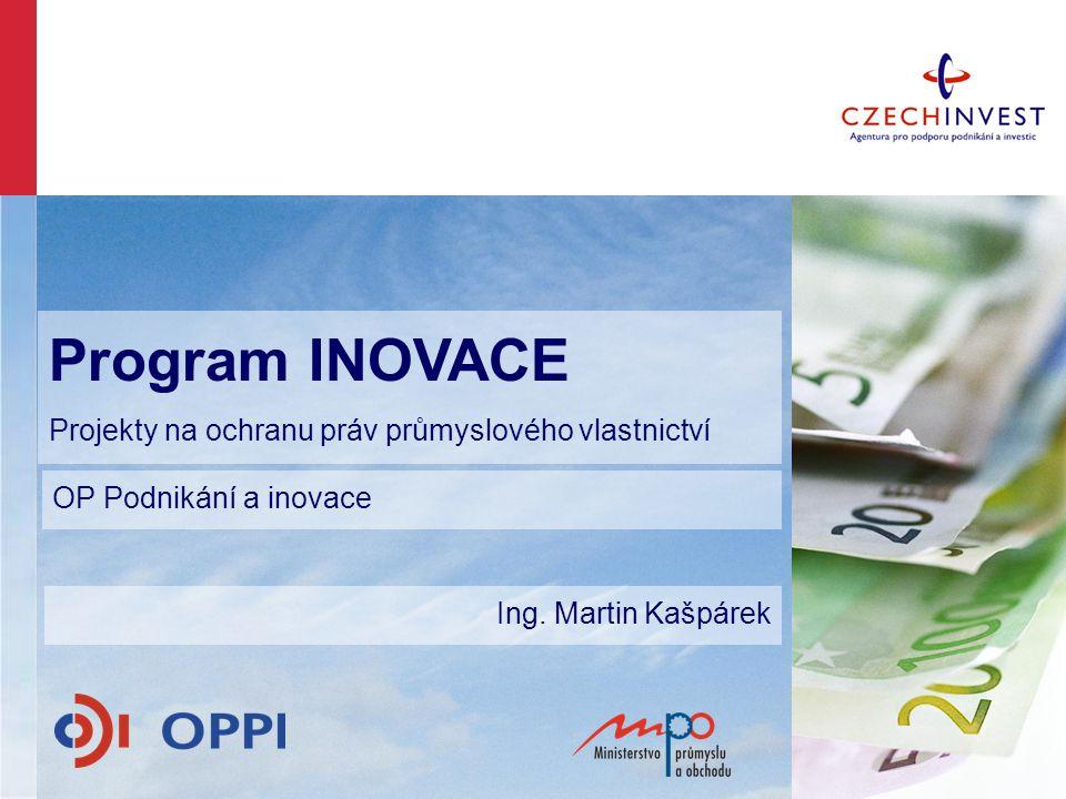 Program INOVACE Projekty na ochranu práv průmyslového vlastnictví