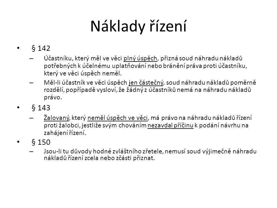 Náklady řízení § 142.