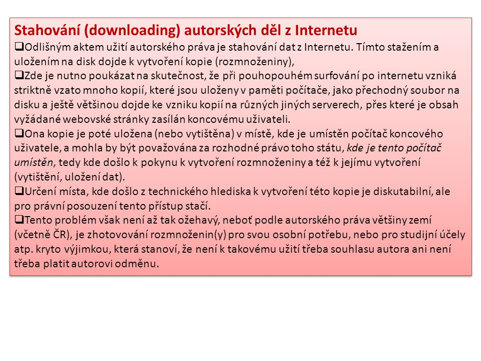 Stahování (downloading) autorských děl z Internetu