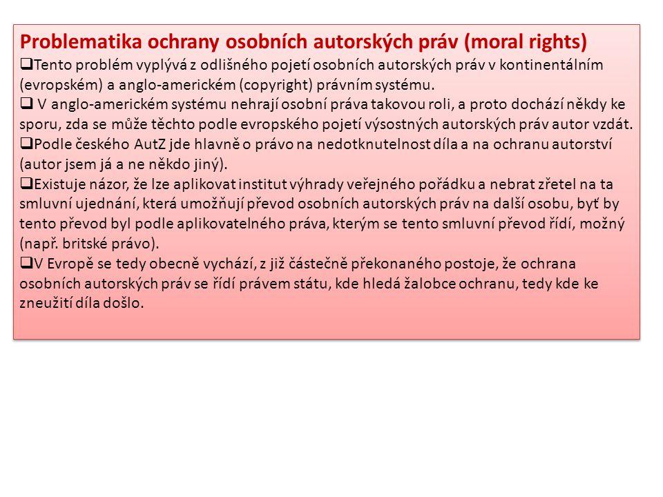 Problematika ochrany osobních autorských práv (moral rights)