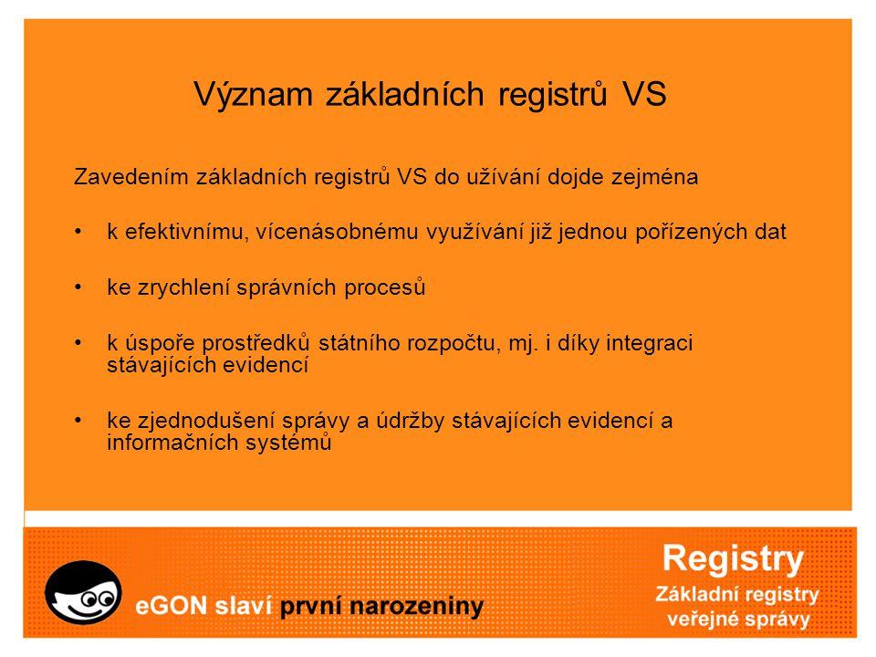 Význam základních registrů VS