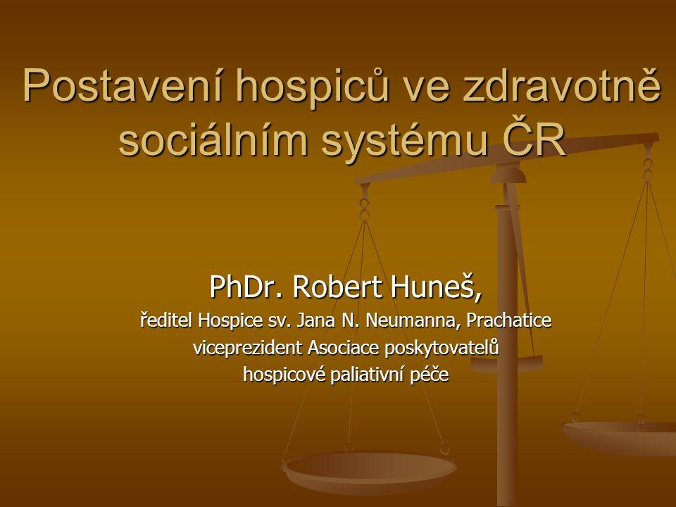 Postavení hospiců ve zdravotně sociálním systému ČR