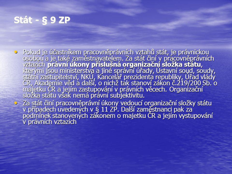 Stát - § 9 ZP