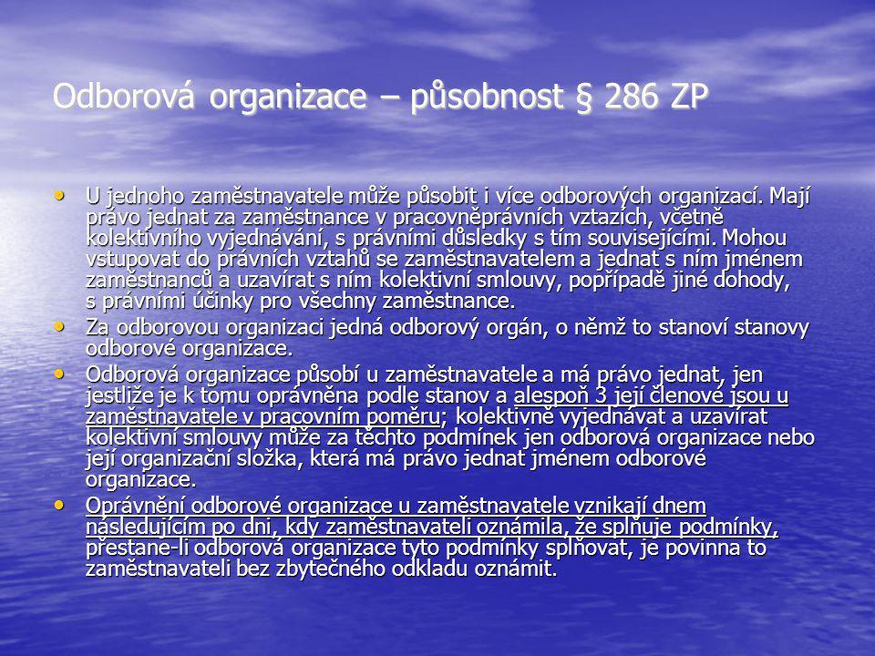 Odborová organizace – působnost § 286 ZP