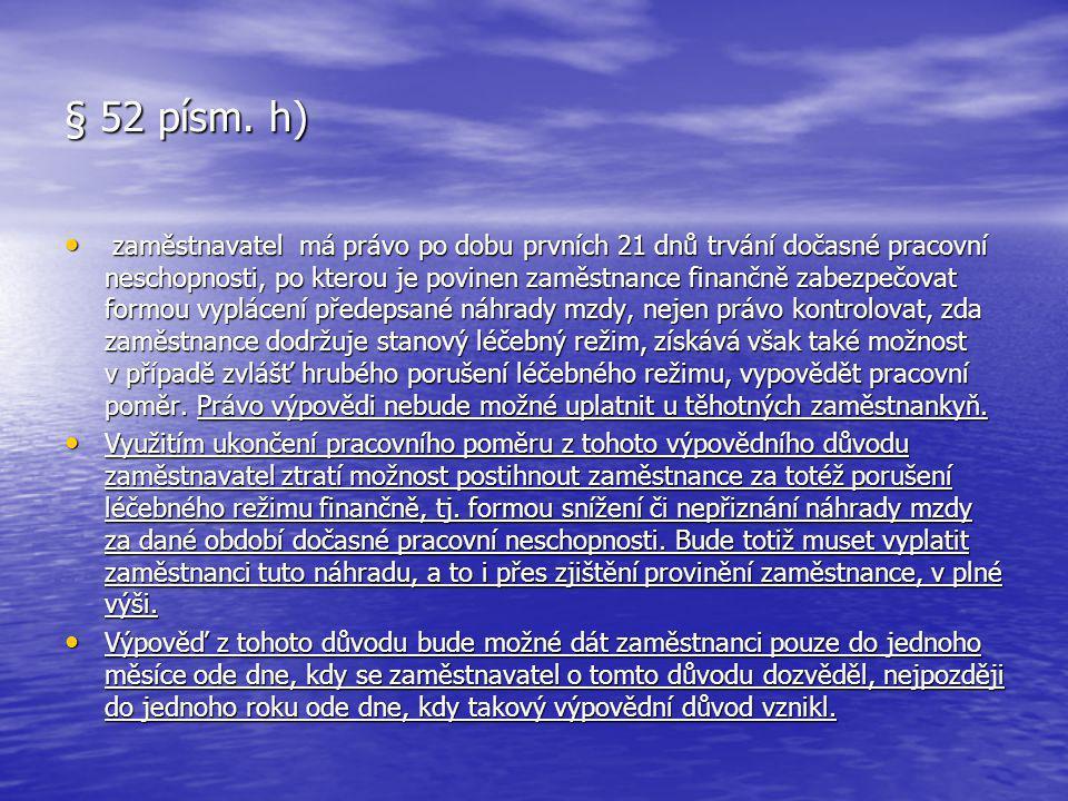 § 52 písm. h)