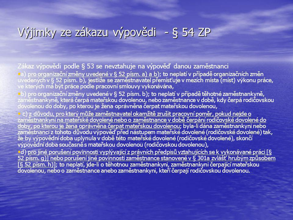 Výjimky ze zákazu výpovědi - § 54 ZP