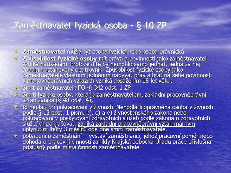 Zaměstnavatel fyzická osoba - § 10 ZP
