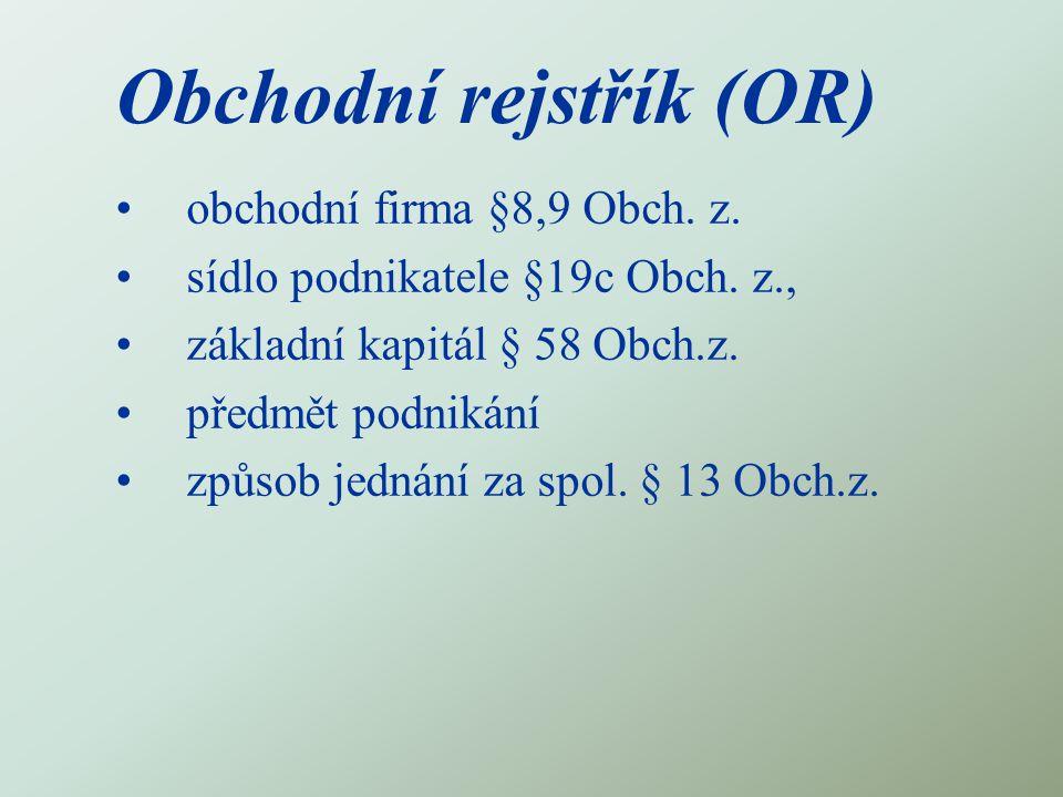 Obchodní rejstřík (OR)