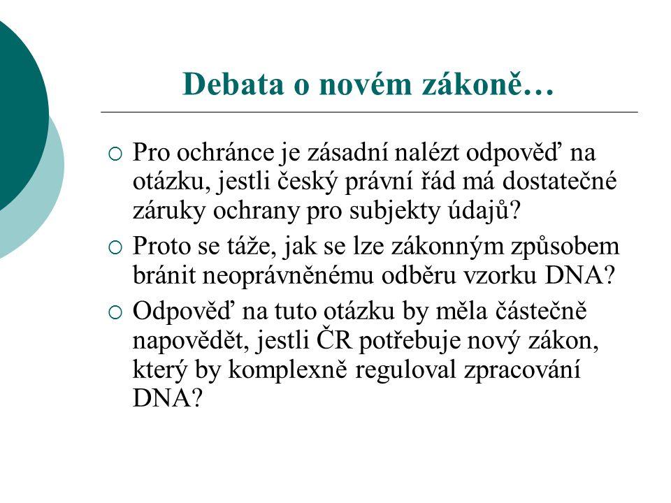 Debata o novém zákoně… Pro ochránce je zásadní nalézt odpověď na otázku, jestli český právní řád má dostatečné záruky ochrany pro subjekty údajů