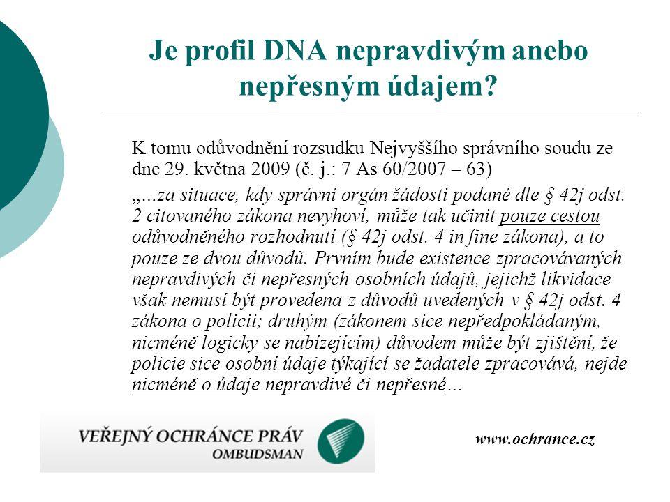 Je profil DNA nepravdivým anebo nepřesným údajem
