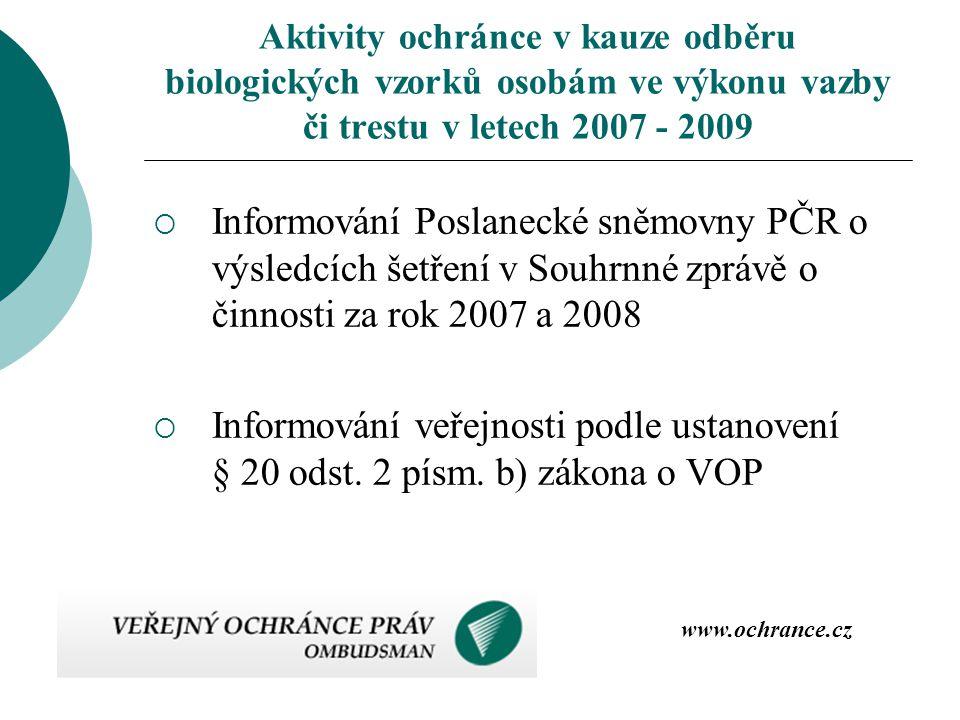 Aktivity ochránce v kauze odběru biologických vzorků osobám ve výkonu vazby či trestu v letech 2007 - 2009