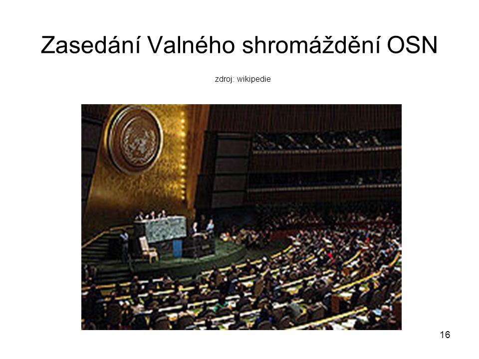 Zasedání Valného shromáždění OSN zdroj: wikipedie