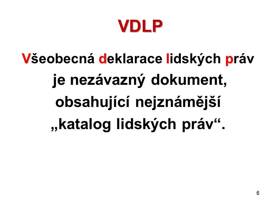 VDLP je nezávazný dokument, obsahující nejznámější