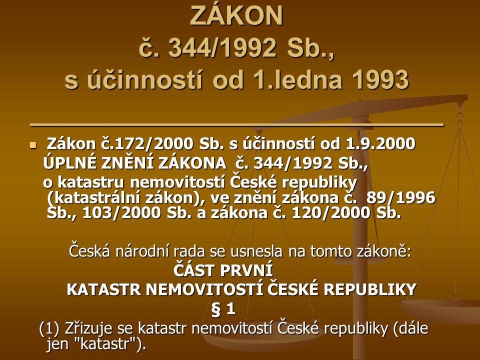 ZÁKON č. 344/1992 Sb. , s účinností od 1